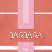 Barbara Collection 15 ans (30 chansons)