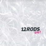 12 Rods - Make-Out Music