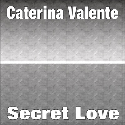 Secret Love - Caterina Valente