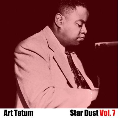 Star Dust, Vol. 7 - Art Tatum