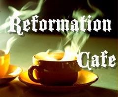 Reformation Cafe