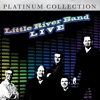 Little River Band - Live, Little River Band