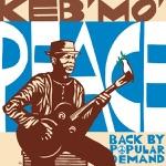 Keb' Mo' - People Got to Be Free