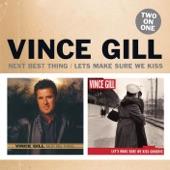 Vince Gill - Real Mean Bottle