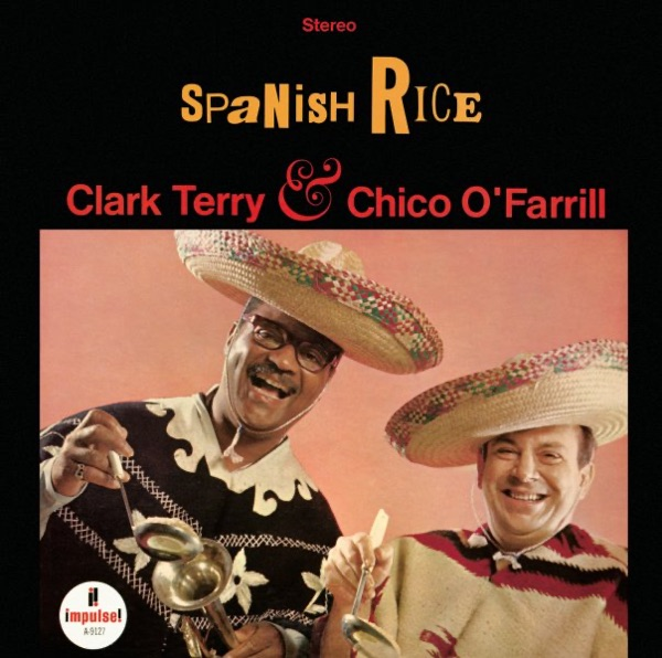Clark Terry And Chico O'farrill - Spanish Rice