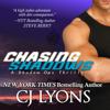 Chasing Shadows: Shadow Ops, Book 1 (Unabridged) - CJ Lyons