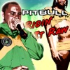 Ridin' It Raw - Single, Pitbull