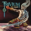 The Crusade (Bonus Track Version), Trivium