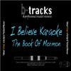 I Believe (In the Style of The Book of Mormon) [Karaoke Backing] - Single