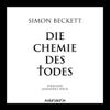 Simon Beckett - Die Chemie des Todes artwork
