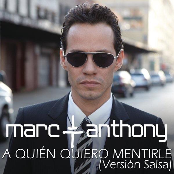 A Quién Quiero Mentirle (Salsa Version) - Single