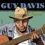 Guy Davis - We All Need More Kindness In This World