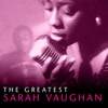 The Greatest Sarah Vaughan, Sarah Vaughan