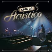CPM 22 - Acústico