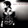 Phil Wickham - Phil Wickham