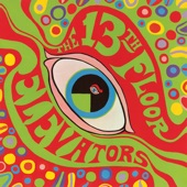 13th Floor Elevators - Splash 1 (Stereo LP Version)
