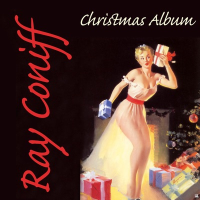 Ray Conniff: The Christmas Album - Ray Conniff