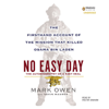 Mark Owen & Kevin Maurer - No Easy Day: The Firsthand Account of the Mission That Killed Osama Bin Laden (Unabridged)  artwork