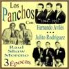 3 Épocas Con: Hernando Avilés, Raul Shaw Moreno y Julito Rodríguez, Los Panchos