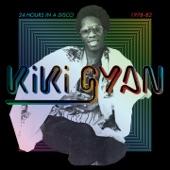 Kiki Gyan - 24 Hours in a Disco