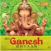 Shri Ganesh Dhyaan feat Ravindra Shathe Sudesh Bhosle
