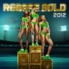 Various Artists - Reggae Gold 2012 Album