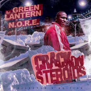 DJ Green Lantern Presents - Crack on Steroids Mp3 Download