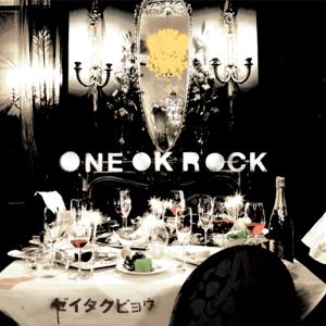 ONE OK ROCK - ゼイタクビョウ