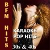 Karaoke: Pop Hits 30s & 40s