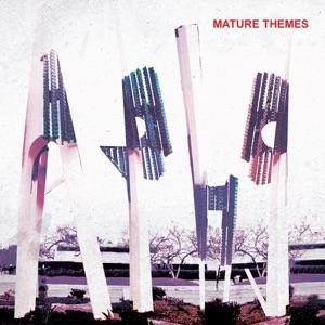 Mature Themes
