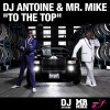 To the Top (Remixes), DJ Antoine & Mr. Mike
