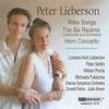 The Music of Peter Lieberson, Vol. 1, Peter Serkin, Michaela Fukacova, Justin Brown, Lorraine Hunt Lieberson, Odense Symphony Orchestra, William Purvis & Donald Palma