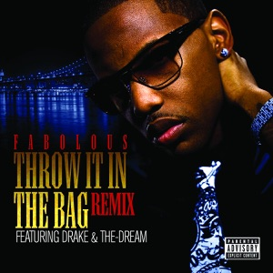 Throw It In the Bag (Remix) [feat. Drake & The-Dream] - Single Mp3 Download