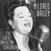 The Great American Songbook - Mildred Bailey