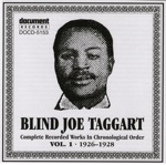 Blind Joe Taggart Vol. 1 (1926-1928)