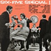 Six-Five Special!