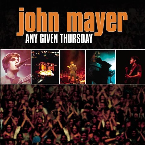 John Mayer - Any Given Thursday (Live)