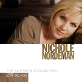 Nichole Nordeman: The Ultimate Collection