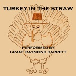 Grant Raymond Barrett - Turkey in the Straw - Early American Folk Song Popularized 1830s (Fun for Thanksgiving)
