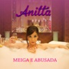 Meiga e Abusada - Single, Anitta