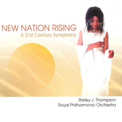 New Nation Rising: A 21st Century Symphony - Royal Philharmonic Orchestra