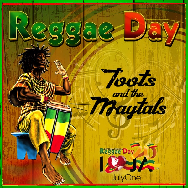 Toots & The Maytals - Reggae Day
