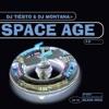 Space Age 2.0 (Mixed By DJ Tiësto & DJ Montana), Tiësto & DJ Montana