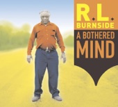 R.L. Burnside - Someday Baby