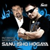 Sanu Ishq Hogaya feat DJ Chino Single