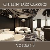 Chillin' Jazz Classics, Vol. 3