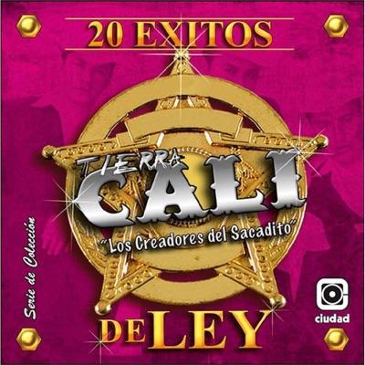 20 Éxitos de Ley - Tierra Cali