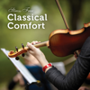 Stress Free: Classical Comfort - London Philharmonic Orchestra