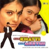 Kuch Khatti Kuch Meethi Original Motion Picture Soundtrack