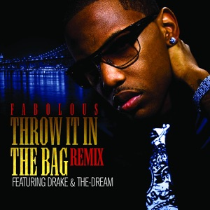 Throw It In the Bag (Remix) [feat. Drake & The-Dream] {Digital 45} Mp3 Download